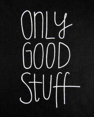only-good-stuff-wzor